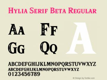 HyliaSerifBeta-Regular Version 0.009;PS 000.009;hotconv 1.0.88;makeotf.lib2.5.64775图片样张