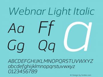 Webnar Light Italic Version 1.000;PS 001.000;hotconv 1.0.70;makeotf.lib2.5.58329图片样张
