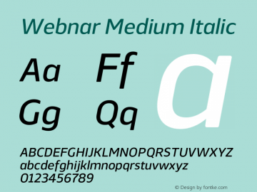 Webnar Medium Italic Version 1.000;PS 001.000;hotconv 1.0.70;makeotf.lib2.5.58329图片样张