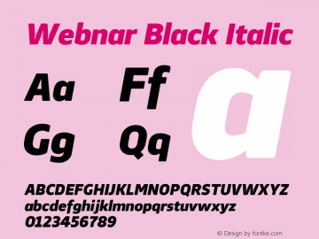Webnar Black Italic Version 1.000;PS 001.000;hotconv 1.0.70;makeotf.lib2.5.58329图片样张