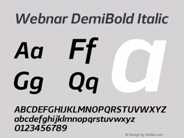 Webnar DemiBold Italic Version 1.000;PS 001.000;hotconv 1.0.70;makeotf.lib2.5.58329图片样张