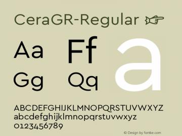 ☞Cera GR Version 1.001;PS 001.001;hotconv 1.0.70;makeotf.lib2.5.58329;com.myfonts.easy.type-me-fonts.cera-gr.regular.wfkit2.version.4nS9图片样张