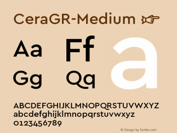 ☞Cera GR Medium Version 1.001;PS 001.001;hotconv 1.0.70;makeotf.lib2.5.58329;com.myfonts.easy.type-me-fonts.cera-gr.medium.wfkit2.version.4nS7图片样张