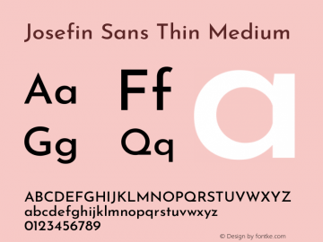 Josefin Sans Thin Medium Version 2.000图片样张