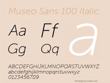 MuseoSans-100Italic 1.000图片样张