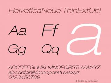 HelveticaNeue ThinExtObl Macromedia Fontographer 4.1.5 9/3/02 Font Sample