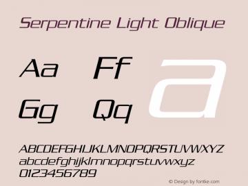Serpentine Light Oblique 001.000 Font Sample