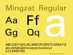 Mingzat Version 0.100 Font Sample