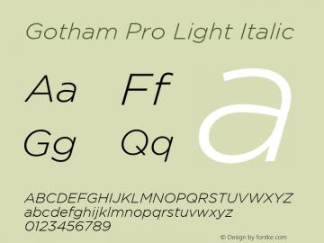 Gotham Pro Light Italic 1.001图片样张