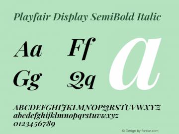 Playfair Display SemiBold Italic Version 1.200; ttfautohint (v1.8.2)图片样张
