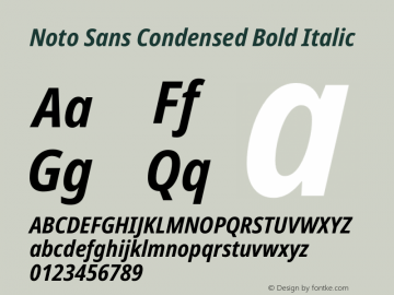Noto Sans Condensed Bold Italic Version 2.004图片样张