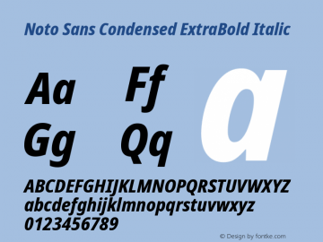 Noto Sans Condensed ExtraBold Italic Version 2.004; ttfautohint (v1.8.3) -l 8 -r 50 -G 200 -x 14 -D latn -f none -a qsq -X