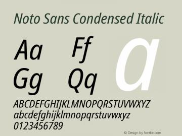 Noto Sans Condensed Italic Version 2.004; ttfautohint (v1.8.3) -l 8 -r 50 -G 200 -x 14 -D latn -f none -a qsq -X