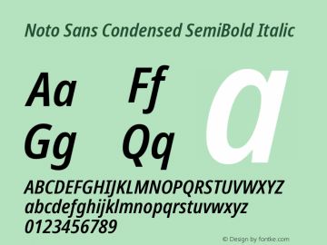 Noto Sans Condensed SemiBold Italic Version 2.004; ttfautohint (v1.8.3) -l 8 -r 50 -G 200 -x 14 -D latn -f none -a qsq -X