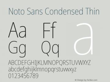 Noto Sans Condensed Thin Version 2.004; ttfautohint (v1.8.3) -l 8 -r 50 -G 200 -x 14 -D latn -f none -a qsq -X