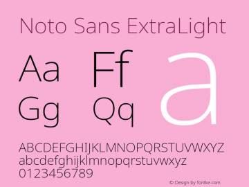 Noto Sans ExtraLight Version 2.004; ttfautohint (v1.8.3) -l 8 -r 50 -G 200 -x 14 -D latn -f none -a qsq -X
