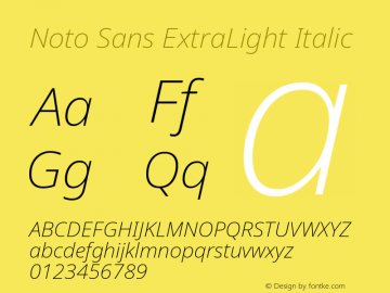 Noto Sans ExtraLight Italic Version 2.004; ttfautohint (v1.8.3) -l 8 -r 50 -G 200 -x 14 -D latn -f none -a qsq -X