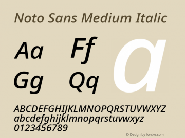 Noto Sans Medium Italic Version 2.004; ttfautohint (v1.8.3) -l 8 -r 50 -G 200 -x 14 -D latn -f none -a qsq -X