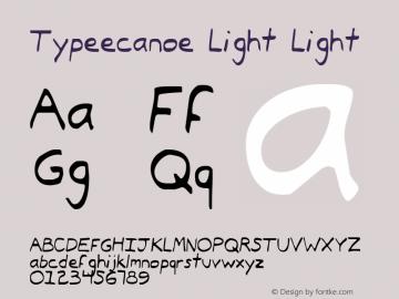 Typeecanoe Light Light 2 Font Sample