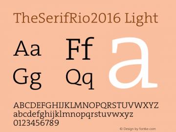 TheSerifRio2016 Light Regular Version 1.004 Font Sample