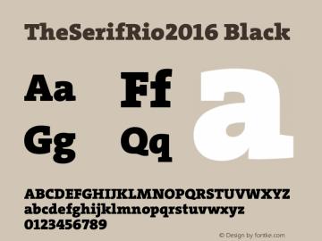 TheSerifRio2016 Black Regular Version 1.004 Font Sample