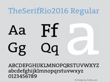 TheSerifRio2016 Regular Version 1.004 Font Sample