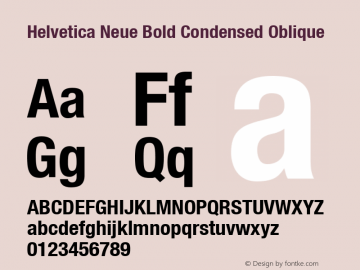 Helvetica Neue Bold Condensed Oblique Version 001.000 Font Sample