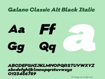 Galano Classic Alt Black Italic Version 1.000;PS 001.000;hotconv 1.0.70;makeotf.lib2.5.58329图片样张