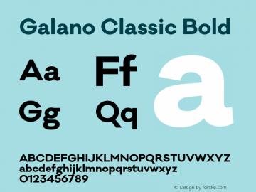 Galano Classic Bold Version 1.000;PS 001.000;hotconv 1.0.70;makeotf.lib2.5.58329图片样张