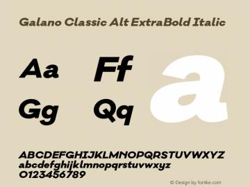 Galano Classic Alt ExtraBold Italic Version 1.000;PS 001.000;hotconv 1.0.70;makeotf.lib2.5.58329图片样张