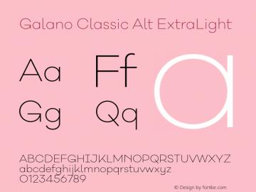 Galano Classic Alt ExtraLight Version 1.000;PS 001.000;hotconv 1.0.70;makeotf.lib2.5.58329图片样张