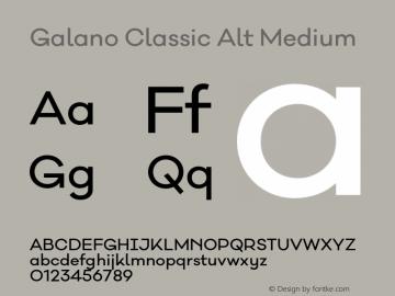Galano Classic Alt Medium Version 1.000;PS 001.000;hotconv 1.0.70;makeotf.lib2.5.58329图片样张