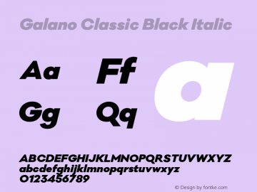 Galano Classic Black Italic Version 1.000;PS 001.000;hotconv 1.0.70;makeotf.lib2.5.58329图片样张