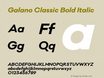 Galano Classic Bold Italic Version 1.000;PS 001.000;hotconv 1.0.70;makeotf.lib2.5.58329图片样张
