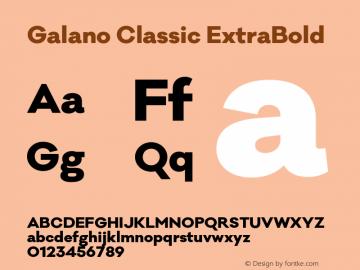 Galano Classic ExtraBold Version 1.000;PS 001.000;hotconv 1.0.70;makeotf.lib2.5.58329图片样张