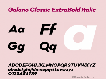 Galano Classic ExtraBold Italic Version 1.000;PS 001.000;hotconv 1.0.70;makeotf.lib2.5.58329图片样张