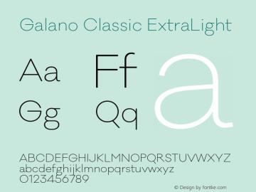 Galano Classic ExtraLight Version 1.000;PS 001.000;hotconv 1.0.70;makeotf.lib2.5.58329图片样张