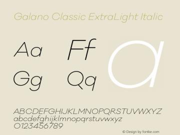 Galano Classic ExtraLight Italic Version 1.000;PS 001.000;hotconv 1.0.70;makeotf.lib2.5.58329图片样张