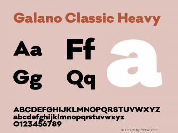 Galano Classic Heavy Version 1.000;PS 001.000;hotconv 1.0.70;makeotf.lib2.5.58329图片样张