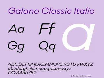 Galano Classic Italic Version 1.000;PS 001.000;hotconv 1.0.70;makeotf.lib2.5.58329图片样张