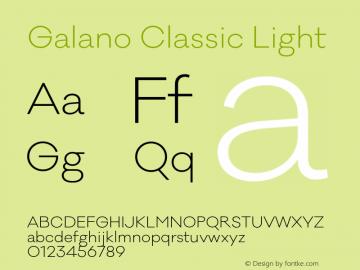 Galano Classic Light Version 1.000;PS 001.000;hotconv 1.0.70;makeotf.lib2.5.58329图片样张