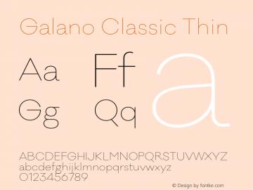 Galano Classic Thin Version 1.000;PS 001.000;hotconv 1.0.70;makeotf.lib2.5.58329图片样张