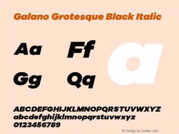 Galano Grotesque Black Italic Version 1.000;PS 001.000;hotconv 1.0.70;makeotf.lib2.5.58329图片样张