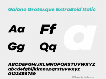 Galano Grotesque ExtraBold Italic Version 1.000;PS 001.000;hotconv 1.0.70;makeotf.lib2.5.58329图片样张