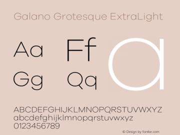 Galano Grotesque ExtraLight Version 1.000;PS 001.000;hotconv 1.0.70;makeotf.lib2.5.58329图片样张