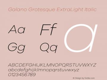 Galano Grotesque ExtraLight Italic Version 1.000;PS 001.000;hotconv 1.0.70;makeotf.lib2.5.58329图片样张