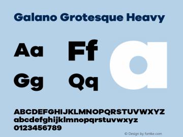 Galano Grotesque Heavy Version 1.000;PS 001.000;hotconv 1.0.70;makeotf.lib2.5.58329图片样张