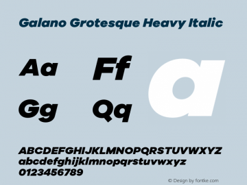 Galano Grotesque Heavy Italic Version 1.000;PS 001.000;hotconv 1.0.70;makeotf.lib2.5.58329图片样张