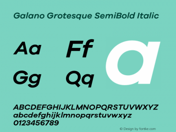 Galano Grotesque SemiBold Italic Version 1.000;PS 001.000;hotconv 1.0.70;makeotf.lib2.5.58329图片样张