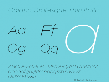 Galano Grotesque Thin Italic Version 1.000;PS 001.000;hotconv 1.0.70;makeotf.lib2.5.58329图片样张